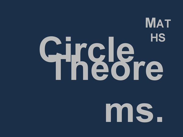 Preview of Mathematics: Circle Theorems [Angles In Circles]