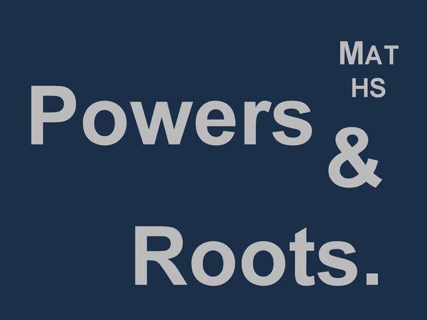 Preview of Mathematics - Powers & Roots