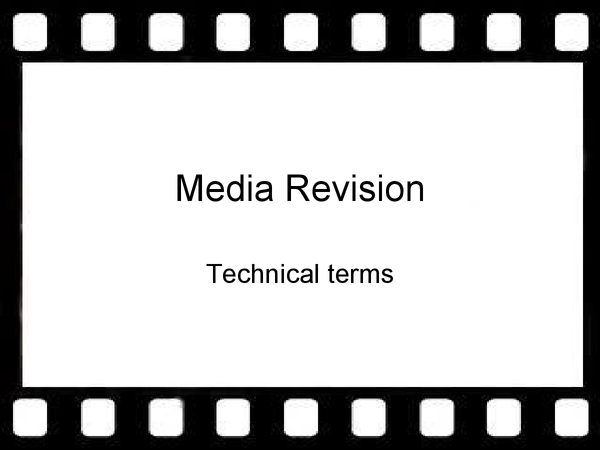 Preview of Media : techinical terminology