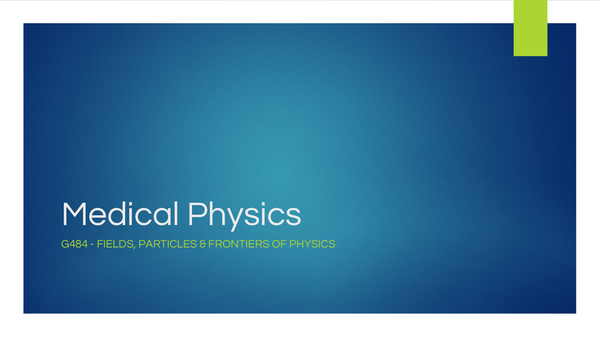 Preview of Medical Physics PowerPoint