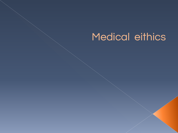 Preview of medical ethics