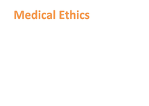 Preview of Medical Ethics Revision Notes 2