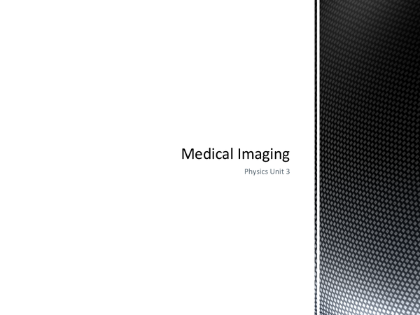 Preview of Medical Imaging