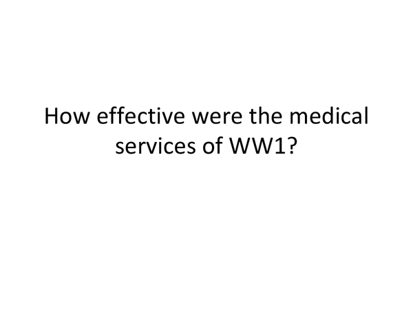 Preview of Medical Services in WW1