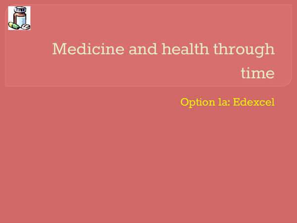 Preview of Medicine through time PowerPoint