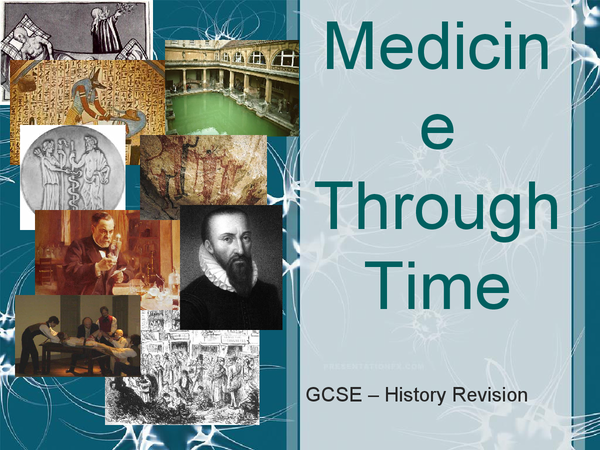 Preview of Medicine, GCSE, History, Louis Pasteur, Ambrose Pare, William Harvey, Andreas Versalias,Anaesthetics, Medieval, Dark Ages, Prehistoric Man,