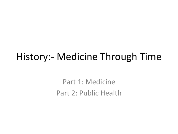 Preview of Medicine through time and public health COMPLETE revision!