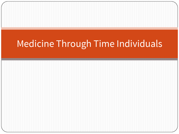 Preview of Medicine Through Time Individuals Powerpoint