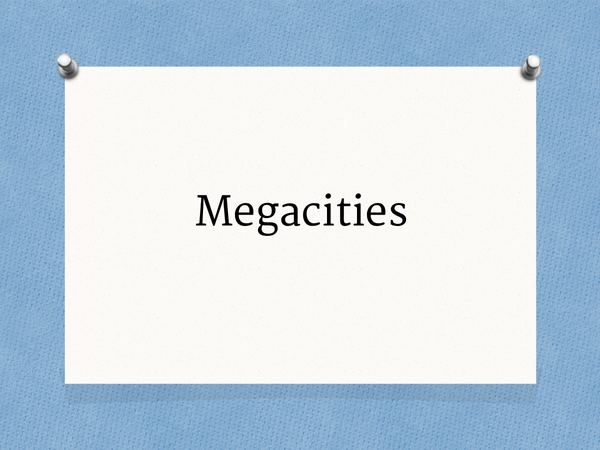 Preview of Megacities