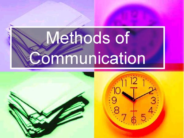 Preview of Methods Of Communication