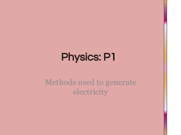 Preview of Methods we Use to Generate Electricity Powerpoint (P1.4)