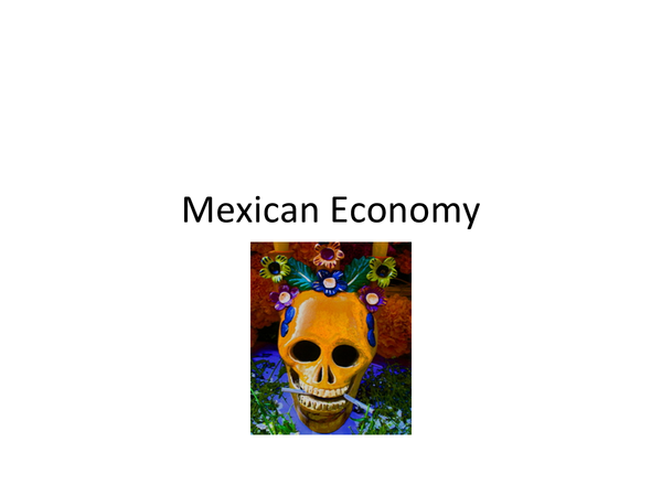 Preview of Mexican economy