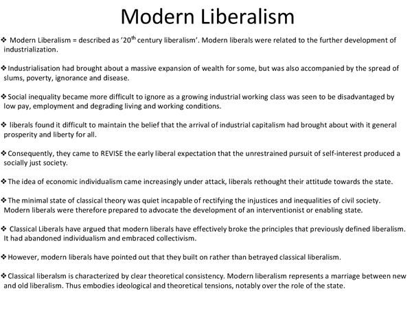 an overview of modern liberalism ดูวิดีโอ english philosopher john locke's works lie at the foundation of modern philosophical empiricism and political liberalism.