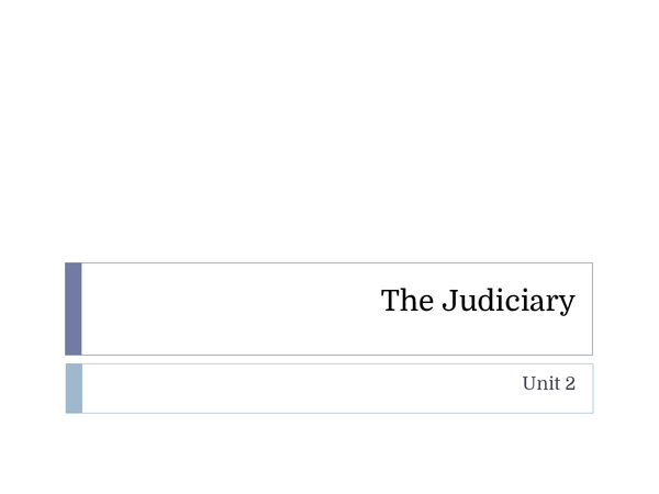 Preview of Module 2 - The Judiciary