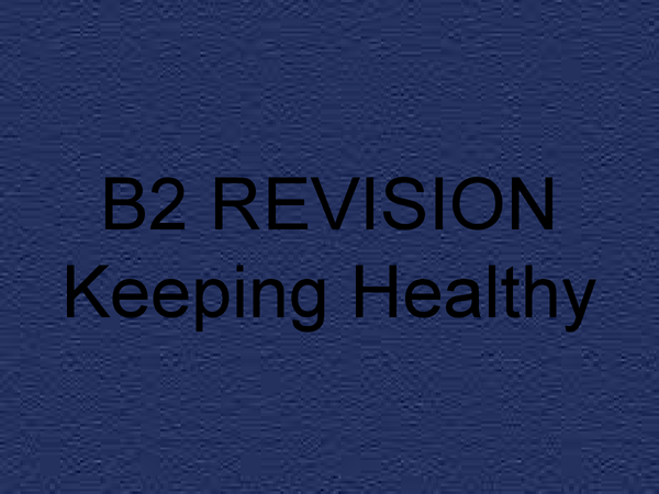 Preview of Module B2--Keeping Healthy