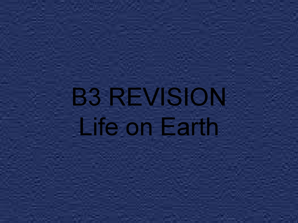 Preview of Module B3--Life On Earth
