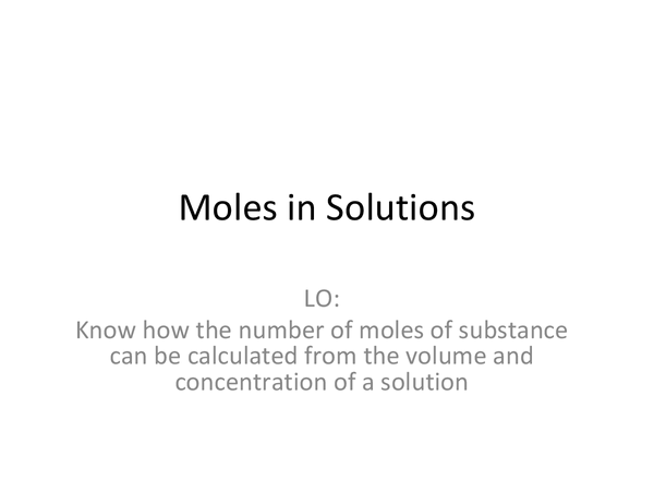 Preview of Moles in solution - AS Chemistry