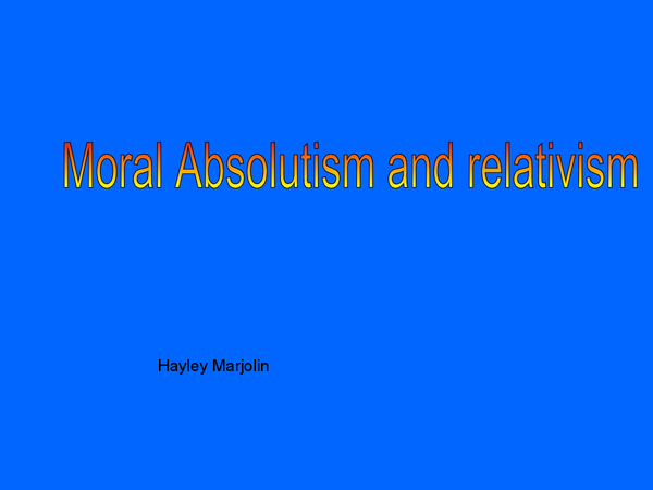 Preview of Moral Absolutes and relatives