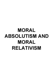 "relativism and absolution The actual problem exists in a false idea called ""moral relativism,""  but should  appeals to victimhood absolve a person of capital murder."