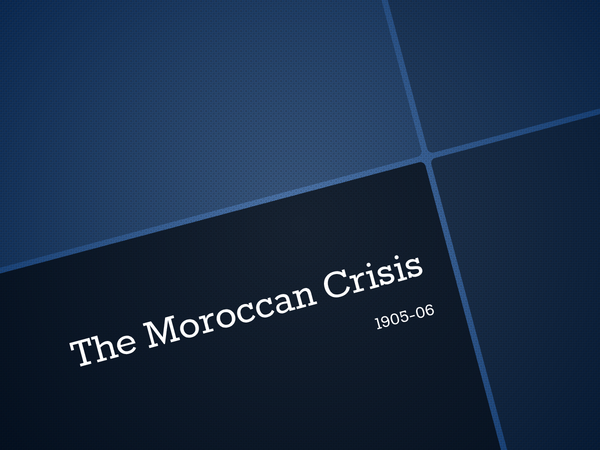Preview of Moroccan & Bosnian Crisis