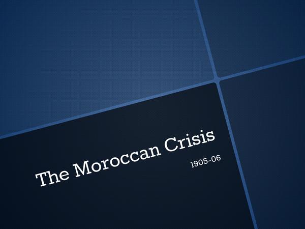 Preview of Moroccan & Bosnian Crisis