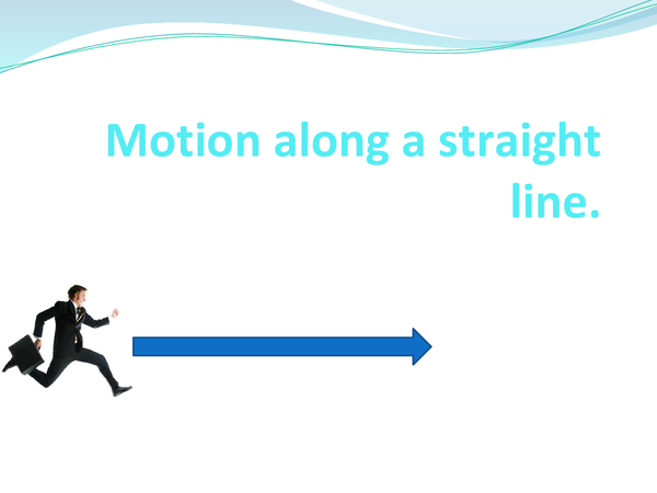 Preview of Motion along a straight line