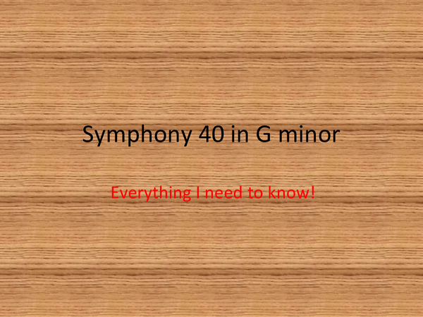 Preview of Mozart - Symphony 40 in G minor. Everything you need To know broken down!