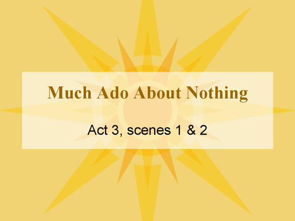 Preview of Much Ado About Nothing