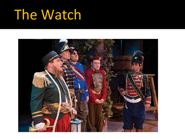 Preview of Much Ado About Nothing- The Watch