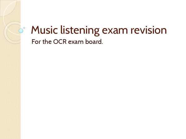 Preview of Music listening exam revision