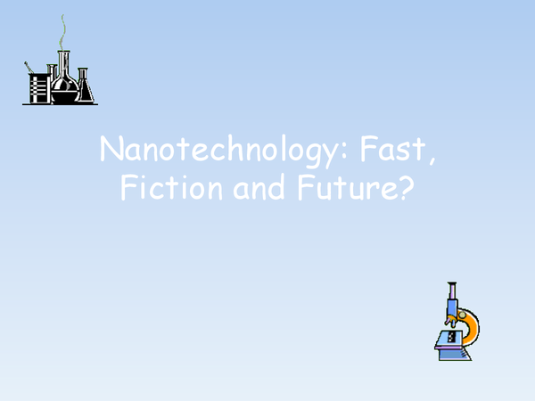 Preview of Nanotechnology (From the B2 module from OCR)