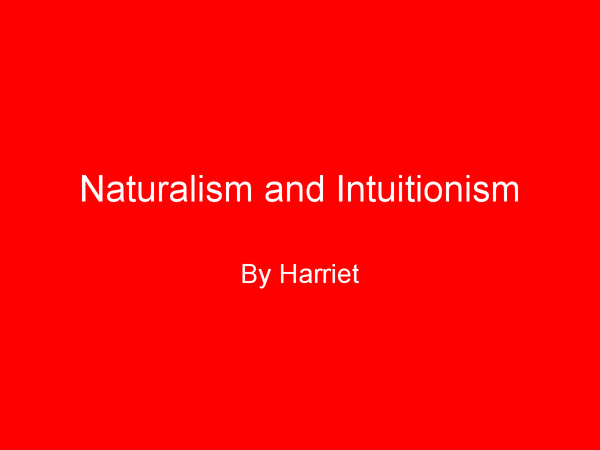 Preview of Naturalism and Intuitionism