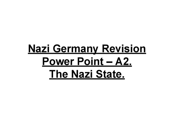 Preview of Nazi Germany Revision PowerPoint - The Nazi State.