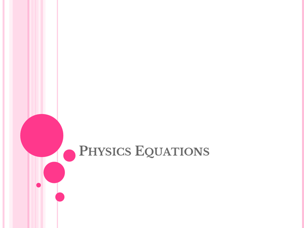 Preview of need to know equations-PYSICS