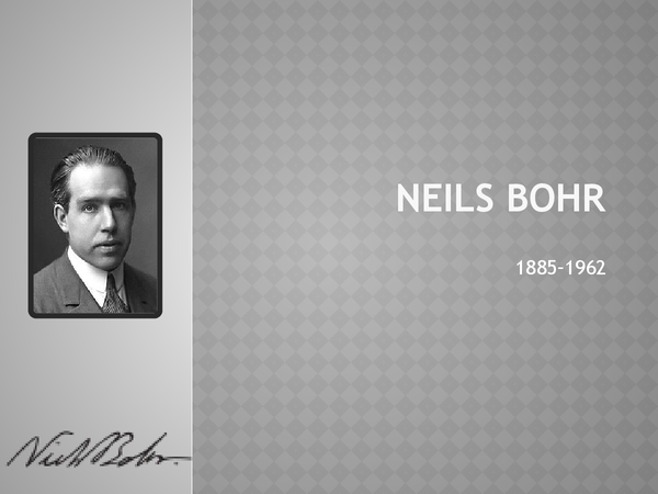 Preview of Neils Bohr's Contribution to The Atomic Structure