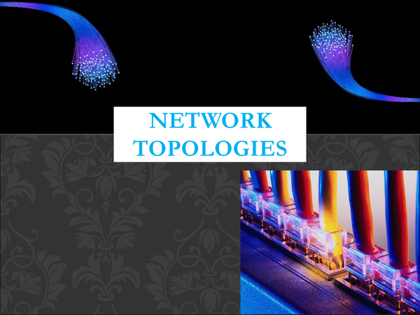 Preview of Network Topologies