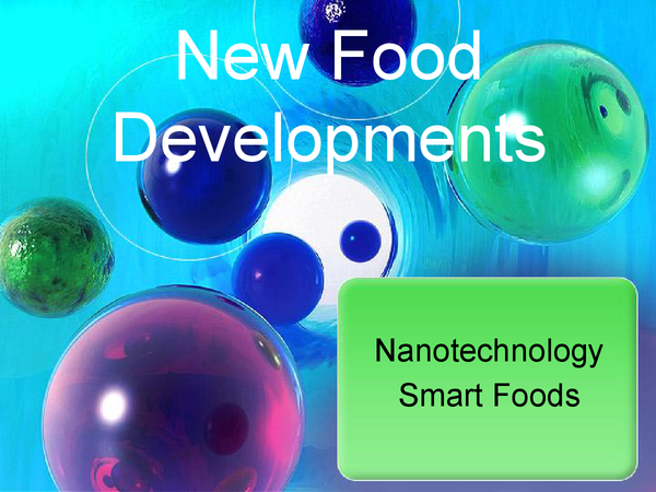 Preview of New Food Developments