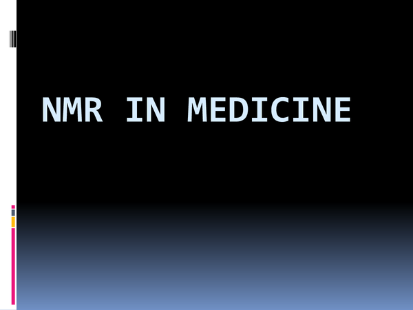 Preview of NMR in Medicine