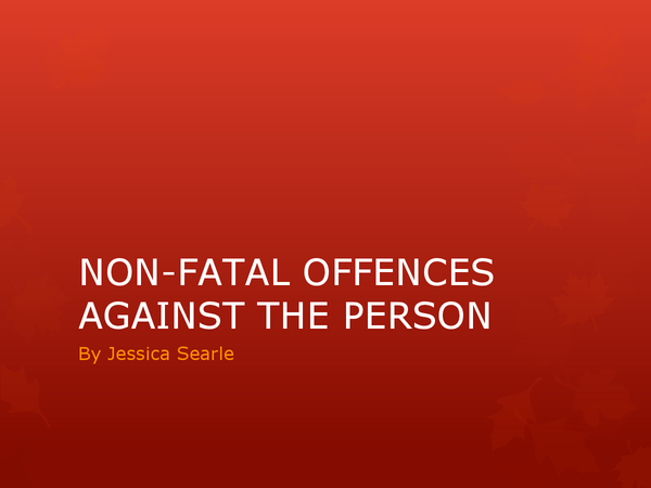 Preview of Non-Fatal Offences Against the Person