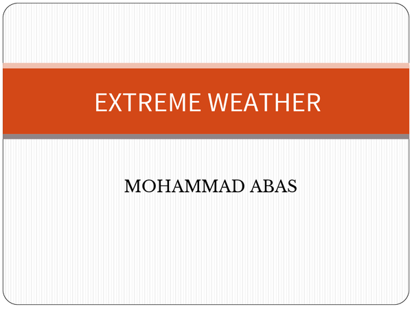Preview of NOTES ON EXTREME WEATHER WITH CASE STUDIES