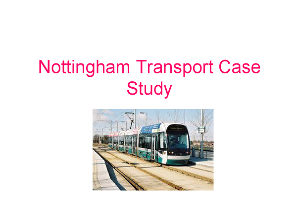 Preview of Nottingham Transport Case Study
