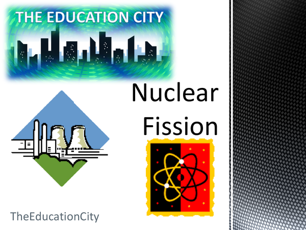 Preview of Nuclear Fission