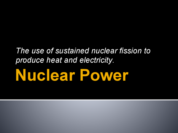 Preview of Nuclear Power With Case Study