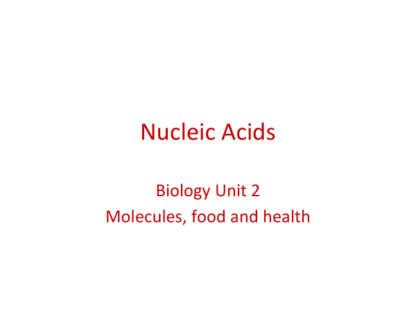 Preview of Nucleic acids, biology AS unit 2