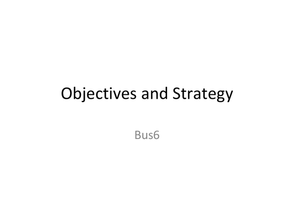 Preview of Objectives and Strategy