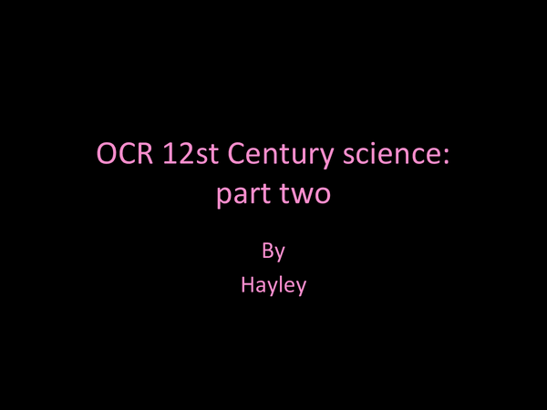 Preview of OCR 21st century science part two