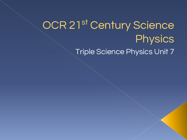 Preview of OCR 21st Century Science Physics P7