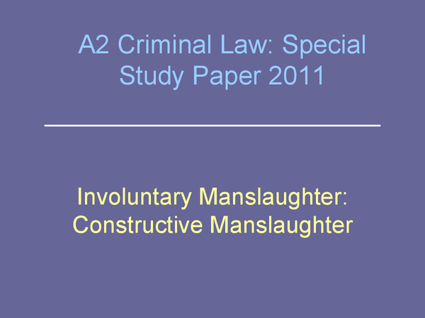 Preview of OCR A2 Criminal Law, Special Study - Involuntary Manslaughter