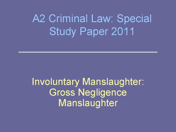 Preview of OCR A2 Law, Special Study - Involuntary Manslaughter (2)