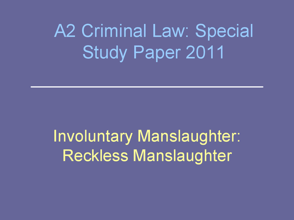 Preview of OCR A2 Law, Special Study - Involuntary Manslaughter (3)